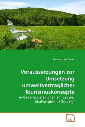 Voraussetzungen zur Umsetzung umweltverträglich...