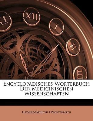 Encyclopädisches Wörterbuch Der Medicinischen W...