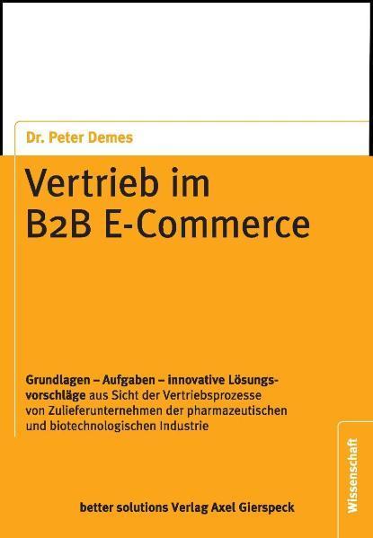 Vertrieb im B2B E-Commerce als Buch von Peter D...