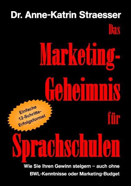 Das Marketing-Geheimnis für Sprachschulen als B...