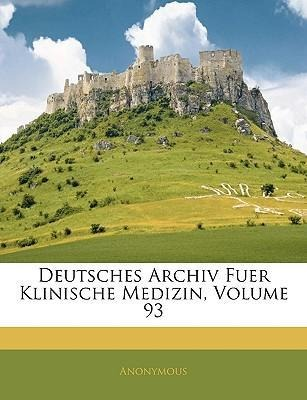 Deutsches Archiv Fuer Klinische Medizin, DREIUN...