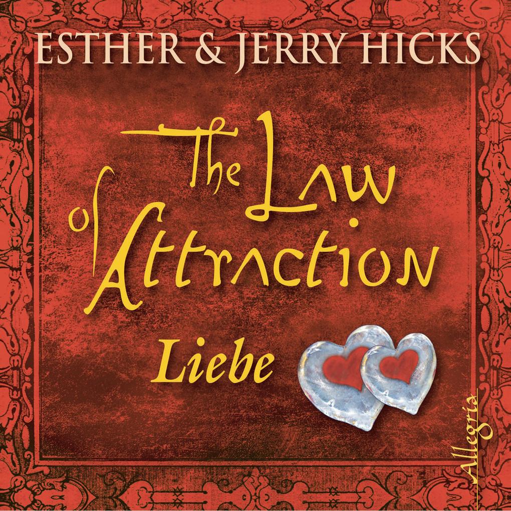 The Law of Attraction, Liebe und das Gesetz der...