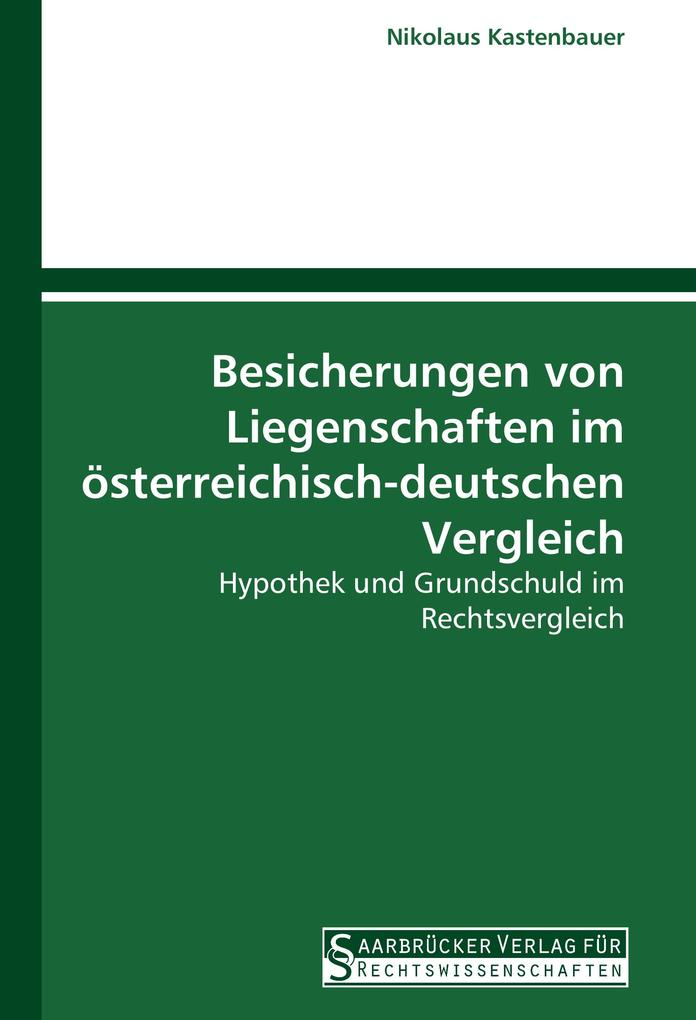 Besicherungen von Liegenschaften im österreichi...