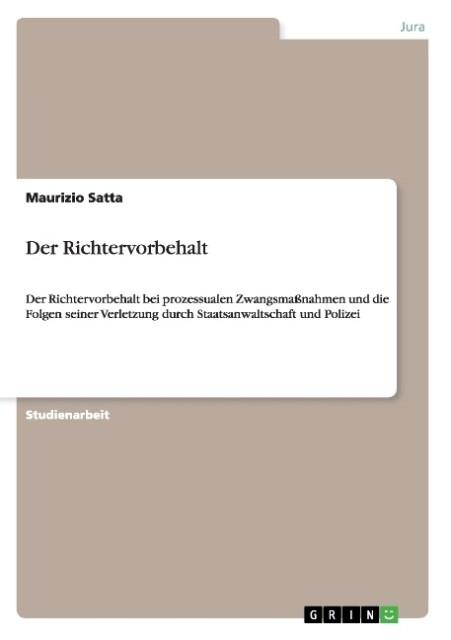 Der Richtervorbehalt als Buch von Maurizio Satta