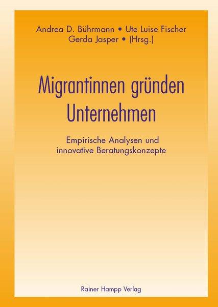 Migrantinnen gründen Unternehmen als Buch von