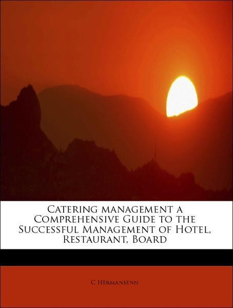 Catering management a Comprehensive Guide to th...