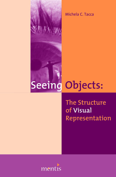 Seeing Objects: The Structure of Visual Represe...