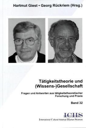 Tätigkeitstheorie und (Wissens-)Gesellschaft al...