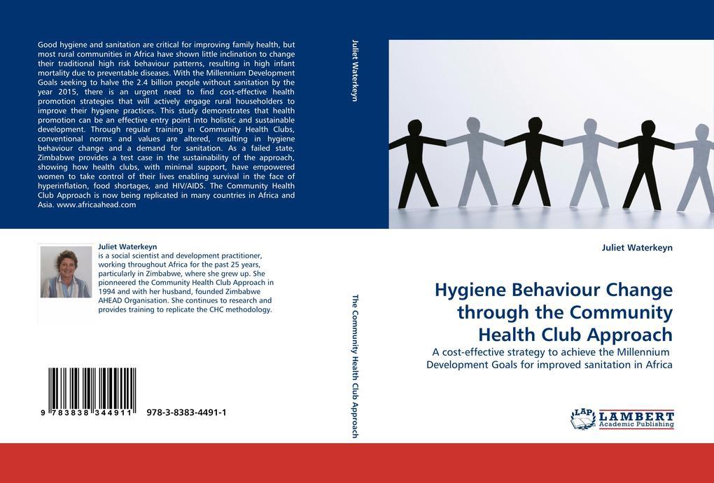 Hygiene Behaviour Change through the Community ...