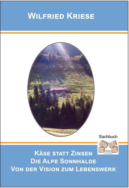 Käse statt Zinsen als Buch von Wilfried Kriese