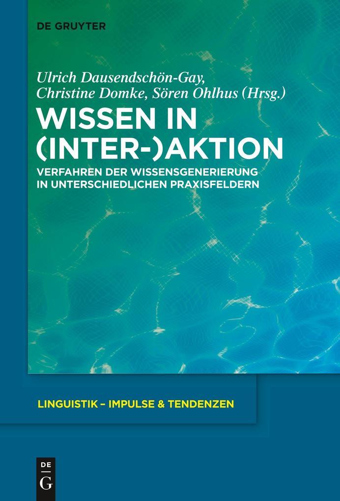 Wissen in (Inter-)Aktion als Buch von