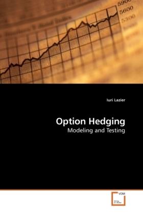 Option Hedging als Buch von Iuri Lazier