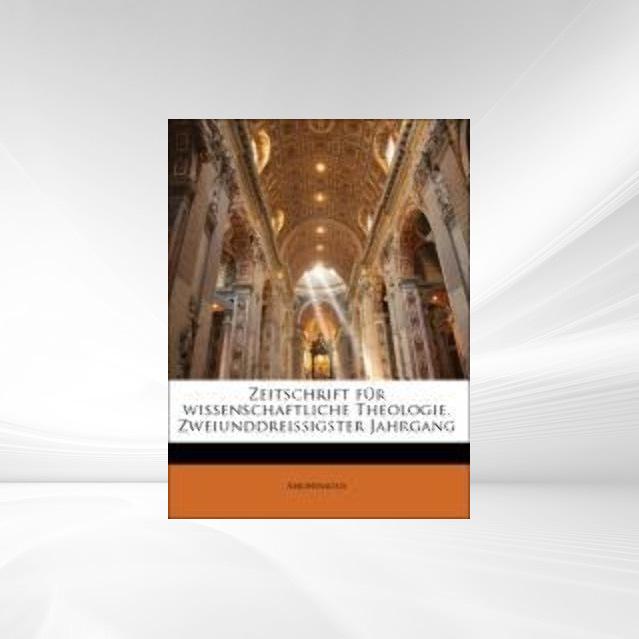 Zeitschrift für wissenschaftliche Theologie. Zw...