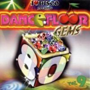 I Love Disco-Dancefloor Gems 80s Vol.9