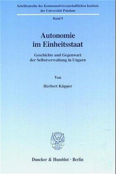 Autonomie im Einheitsstaat. als Buch von Herber...