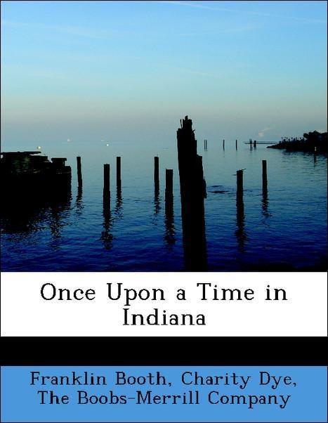 Once Upon a Time in Indiana als Taschenbuch von...