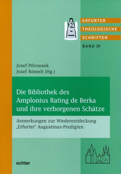 Die Bibliothek des Amplonius Raten de Berka und...