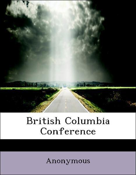 British Columbia Conference als Taschenbuch von...