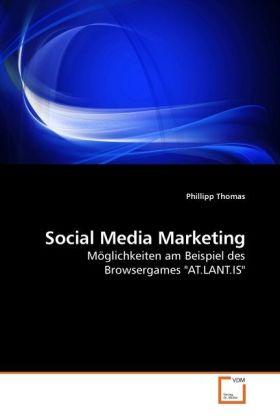 Social Media Marketing als Buch von Phillipp Th...