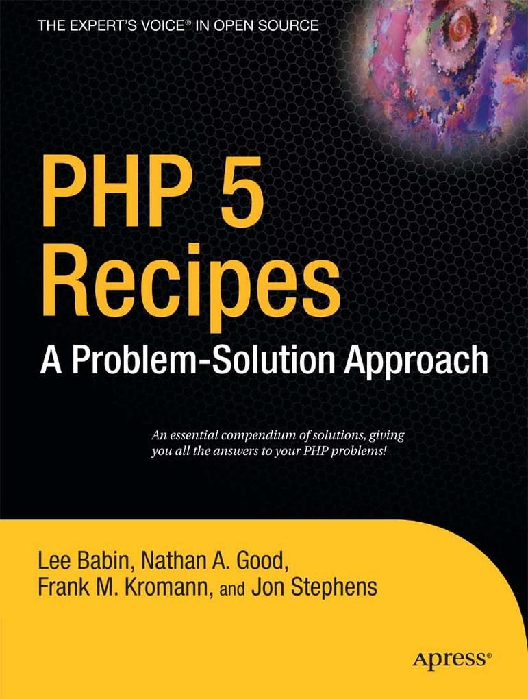 PHP 5 Recipes als eBook Download von Frank M. K...