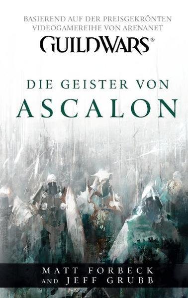 Guild Wars 01. Die Geister von Ascalon als Buch...