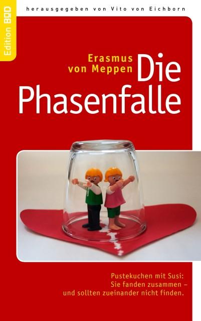 Die Phasenfalle als Buch von Erasmus von Meppen