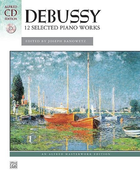 Debussy - 12 Selected Piano Works als Buch von ...