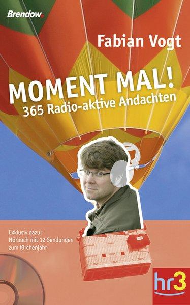 Moment mal! als Buch von Fabian Vogt