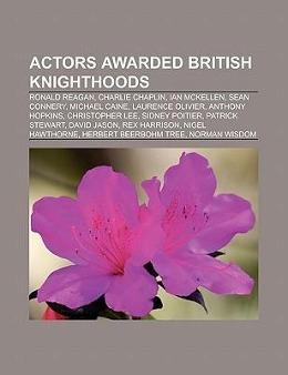 Actors awarded British knighthoods als Taschenb...