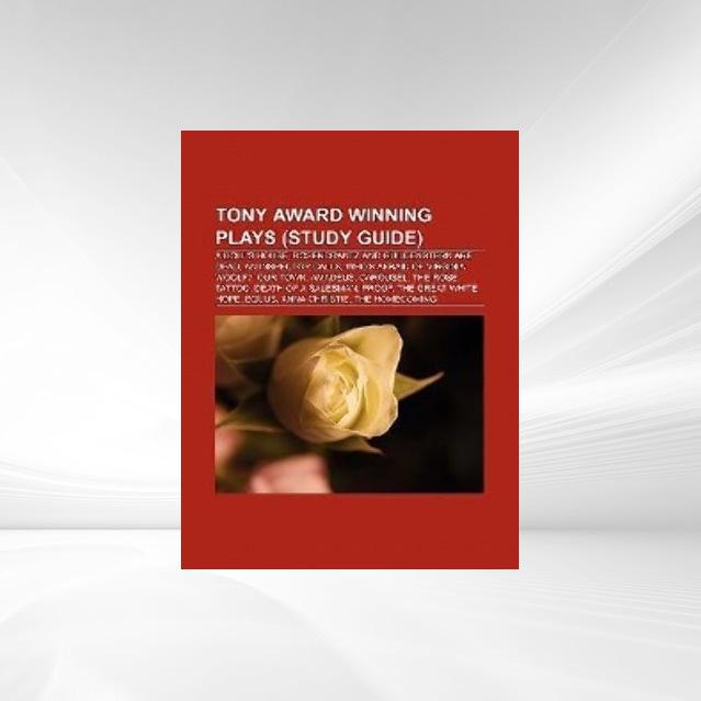 Tony Award winning plays (Book Guide) als Tasch...