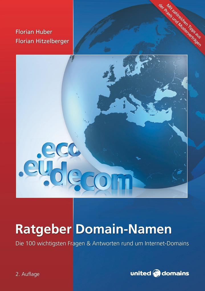 Ratgeber Domain-Namen als Buch von Florian Hube...
