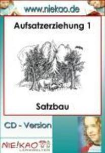 Aufsatzerziehung 1 - Satzbau als eBook Download...