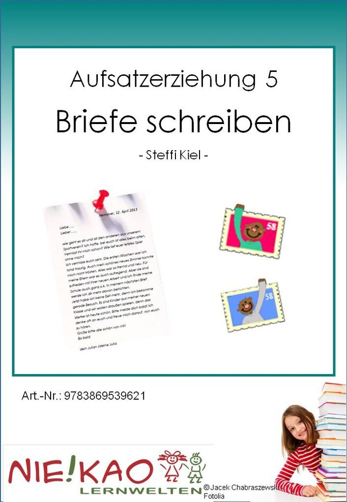 Aufsatzerziehung 5 Brief als eBook Download von...
