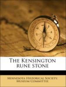 The Kensington rune stone als Taschenbuch von M...