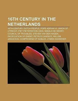 16th century in the Netherlands als Taschenbuch...