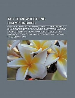 Tag team wrestling championships als Taschenbuc...