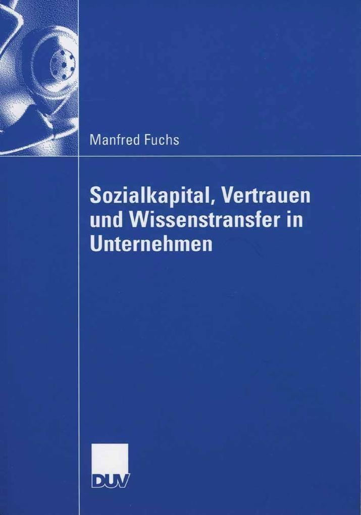 Sozialkapital, Vertrauen und Wissenstransfer in...