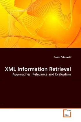 XML Information Retrieval als Buch von Jovan Pe...