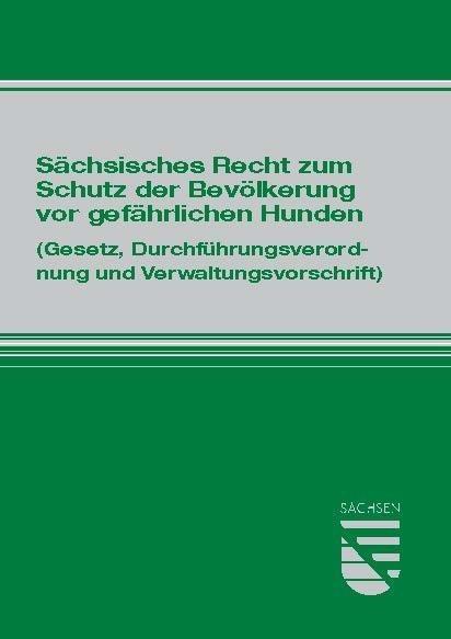 Sächsisches Recht zum Schutz der Bevölkerung vo...