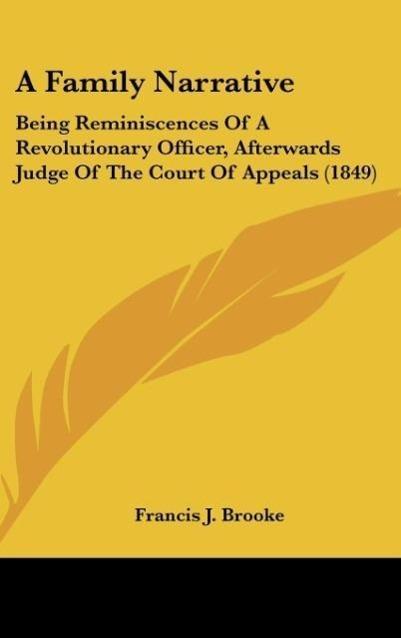A Family Narrative als Buch von Francis J. Brooke