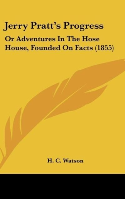 Jerry Pratt´s Progress als Buch von H. C. Watson - H. C. Watson