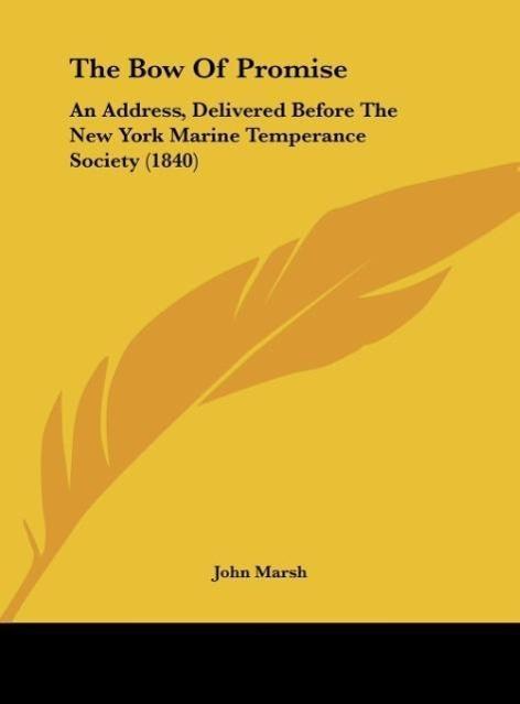 The Bow Of Promise als Buch von John Marsh - John Marsh