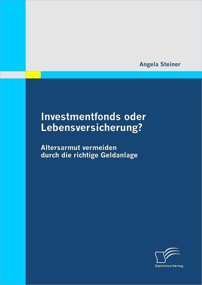 Investmentfonds oder Lebensversicherung? als eB...