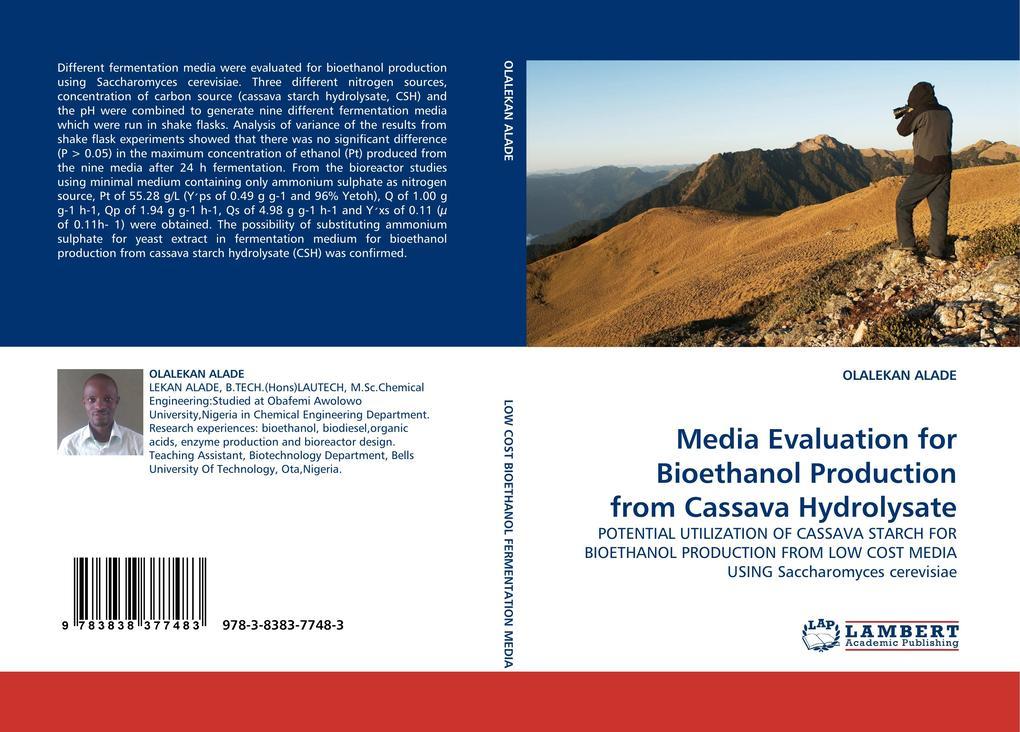 Media Evaluation for Bioethanol Production from Cassava Hydrolysate als Buch von OLALEKAN ALADE - OLALEKAN ALADE