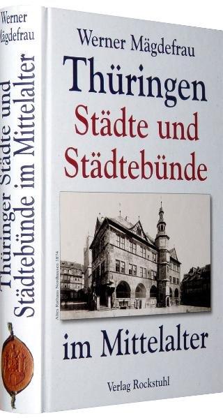 Thüringen im Mittelalter 7. Thüringer Städte un...