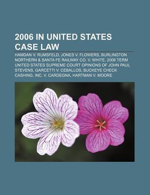 2006 in United States case law als Taschenbuch von