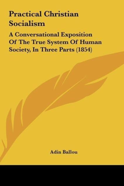 Practical Christian Socialism als Buch von Adin...