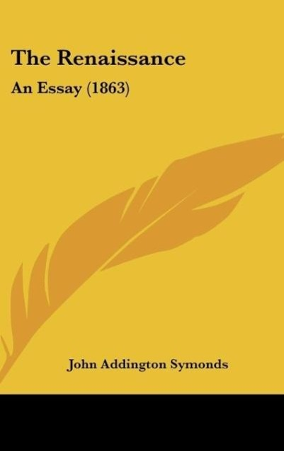 The Renaissance als Buch von John Addington Sym...