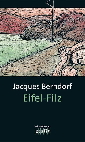 Eifel-Filz als Buch von Jacques Berndorf