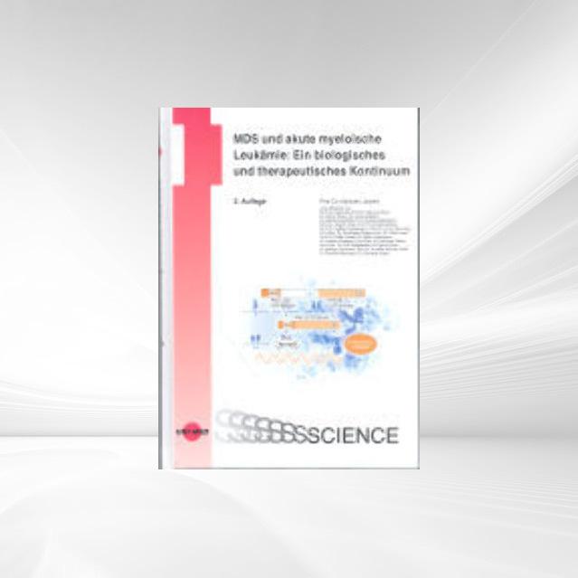MDS und akute myeloische Leukämie als Buch von